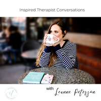 Inspired Therapist Conversations podcast