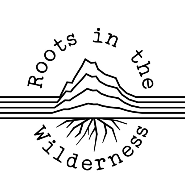 Roots in the Wilderness