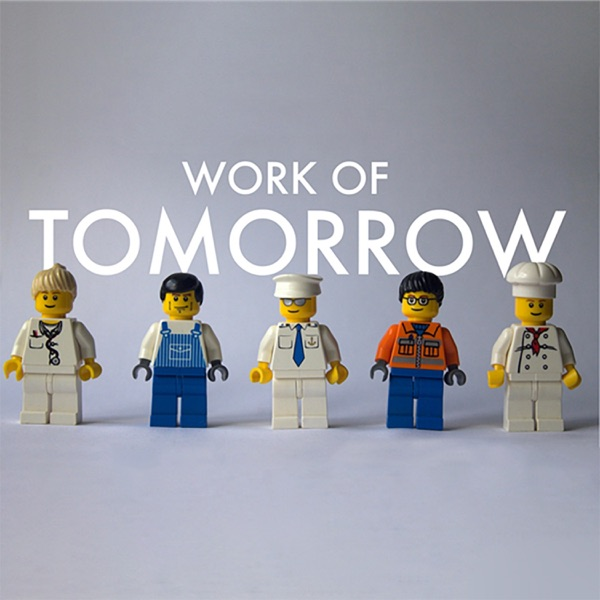 Work of Tomorrow
