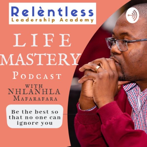 LIFE MASTERY with Nhlanhla
