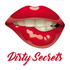 Dirty Secrets Steamy Sexy Series from the Wild Side