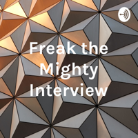 Freak the Mighty Interview podcast