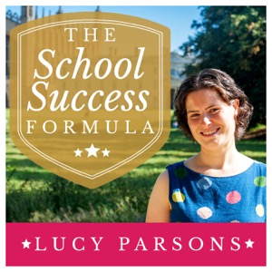 The School Success Formula with Lucy Parsons