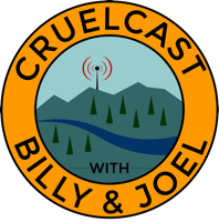 CruelCast with Billy & Joel podcast