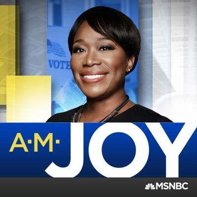 AM Joy on MSNBC