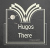 Hugos There Podcast artwork