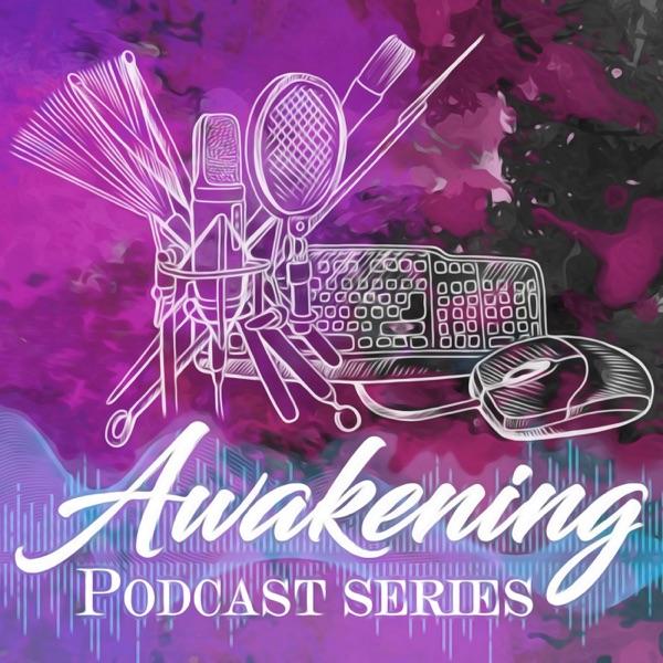Awakening Podcast Series