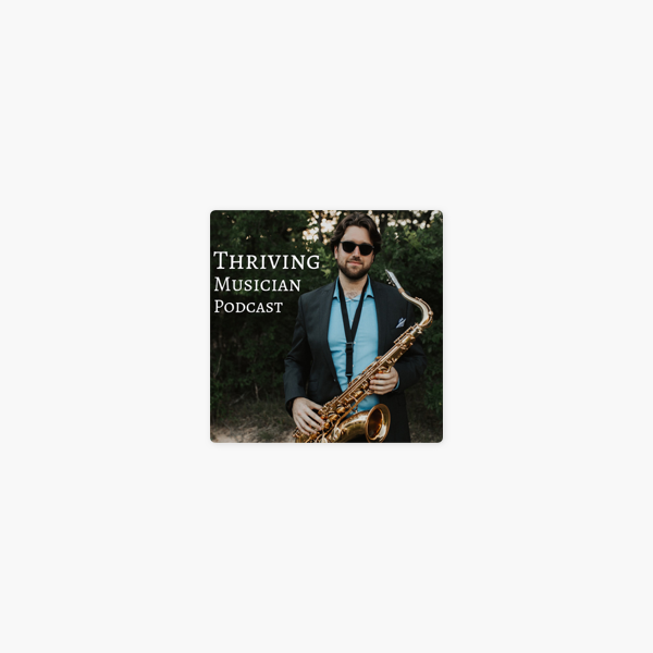 Thriving Musician Podcast en Apple Podcasts