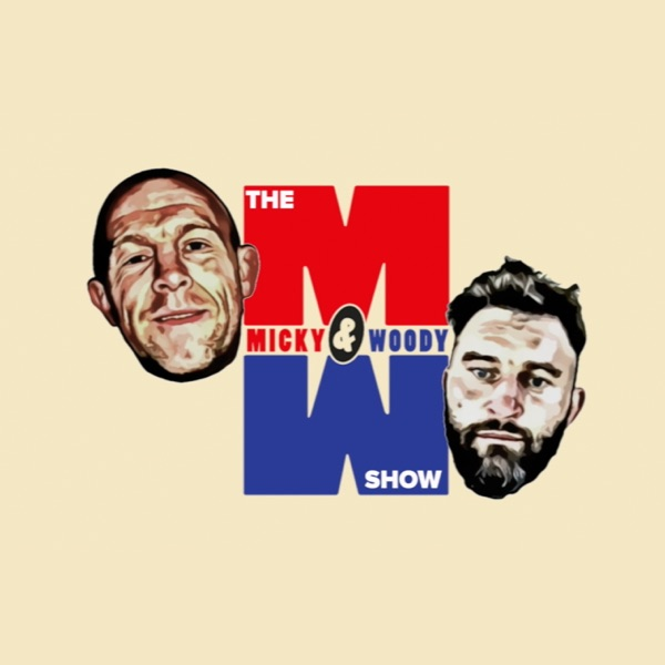 The Micky & Woody Show's Podcast