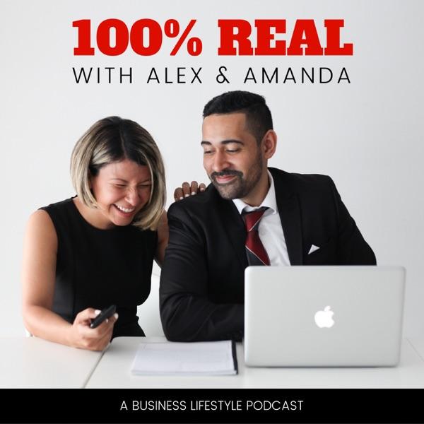100% Real with Alex & Amanda