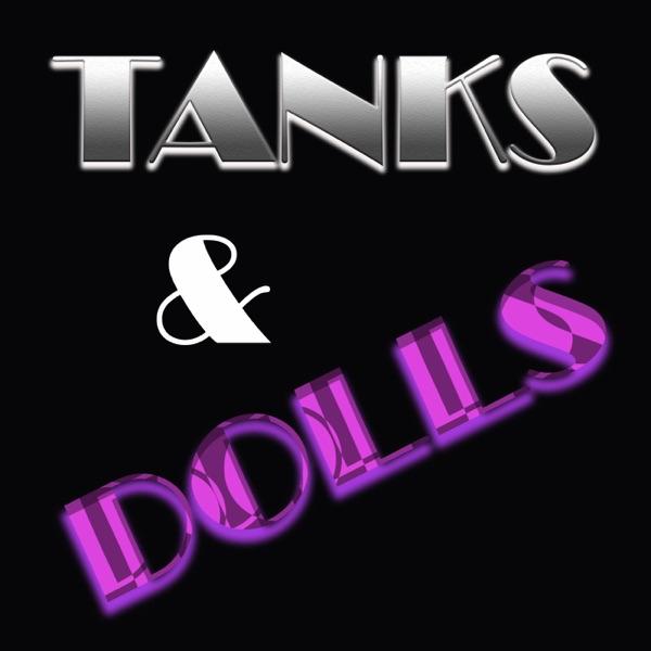 TanksAndDollsPodcast
