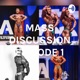 MASS DISCUSSION EPISODE 1