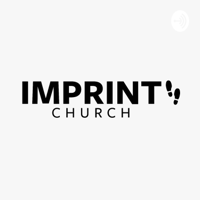 IMPRINT Church podcast