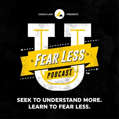 Fear Less University - Ep.18: Dear Judges - A Fear Less 5 with Coach Lain