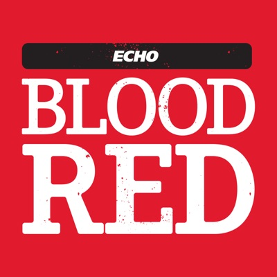 Blood Red: The Liverpool FC Podcast:Liverpool Echo