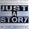 Just A Story: Urban Legend Podcast artwork