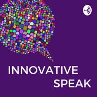 Innovative Speak podcast