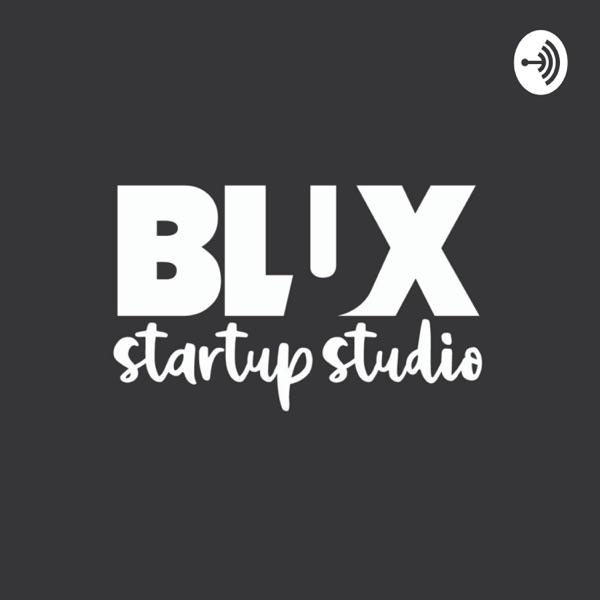 Blux Start-Up Studio - Podcast