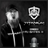 The Titanium Vault hosted by RJ Bates III