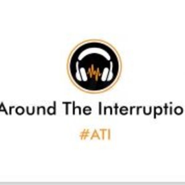 Around The Interruption