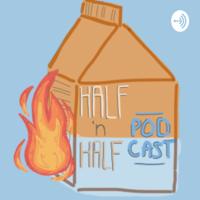 Half And Half podcast