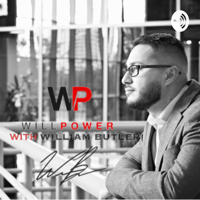 WILLPower with William Butler podcast