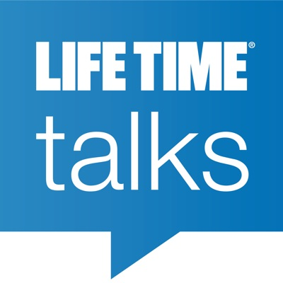 Life Time Talks:Life Time