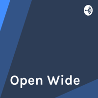 Open Wide podcast