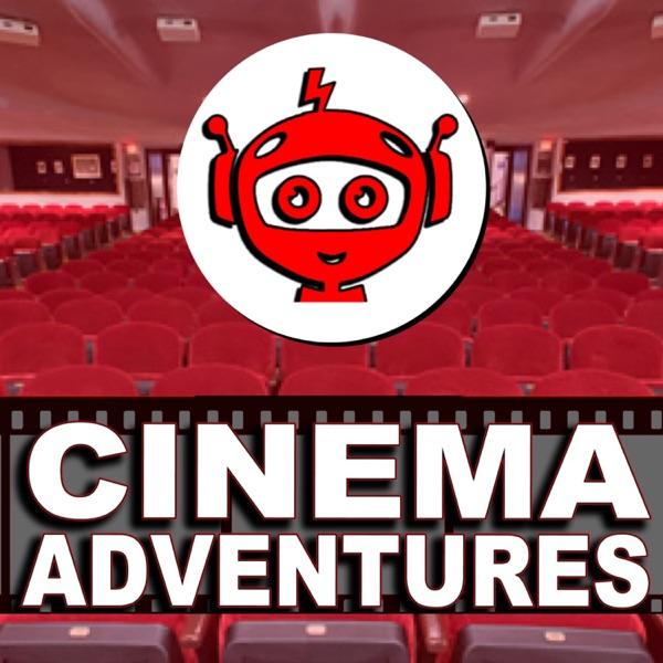 Cinema Adventures Podcast