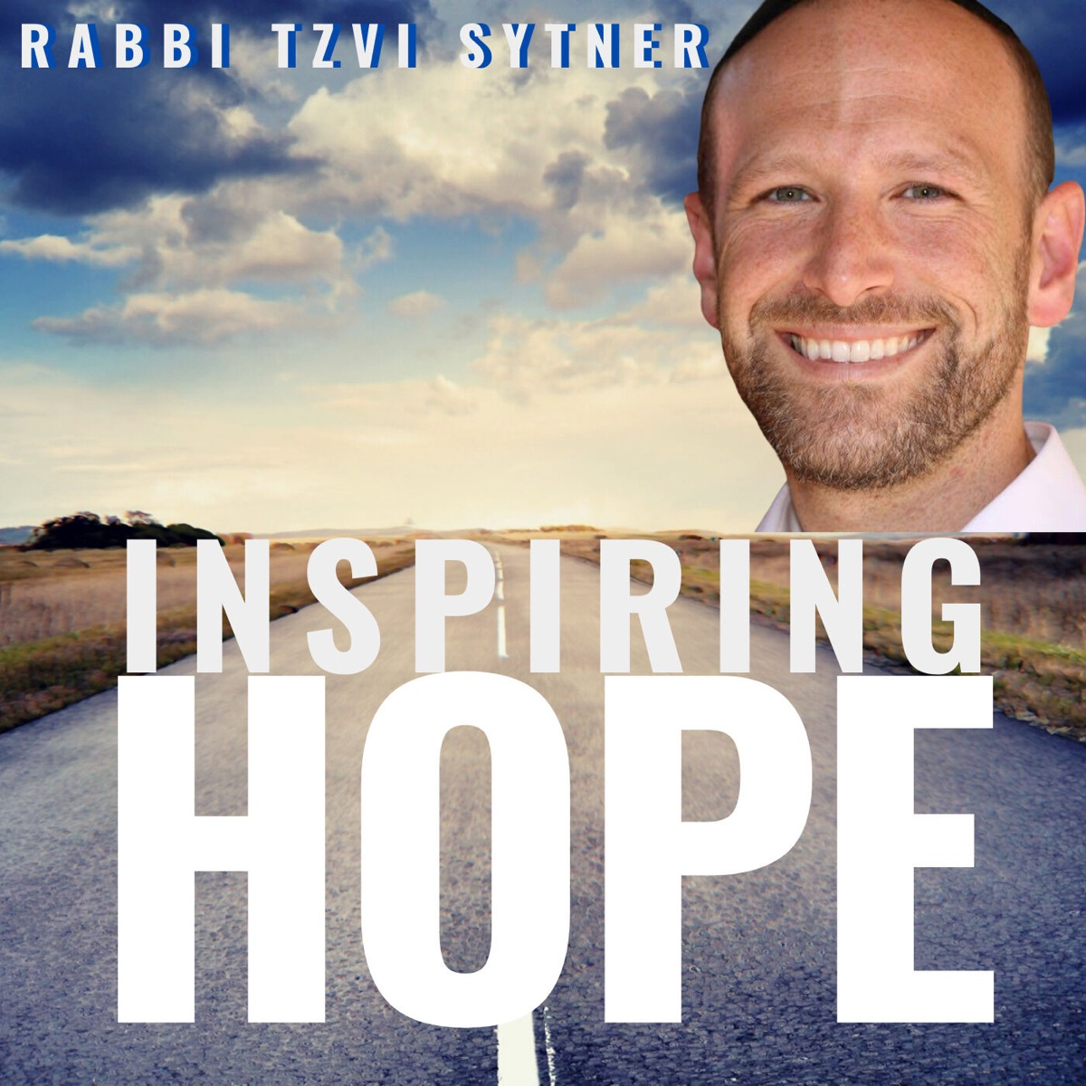 Inspiring Hope, with Rabbi Tzvi Sytner