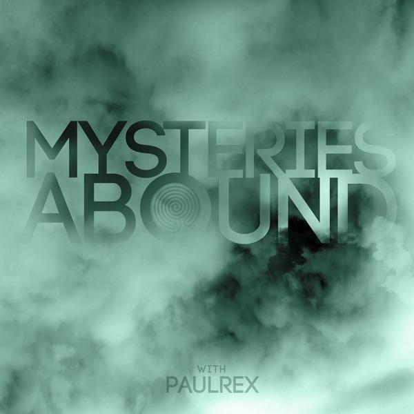 Mysteries Abound | Podbay