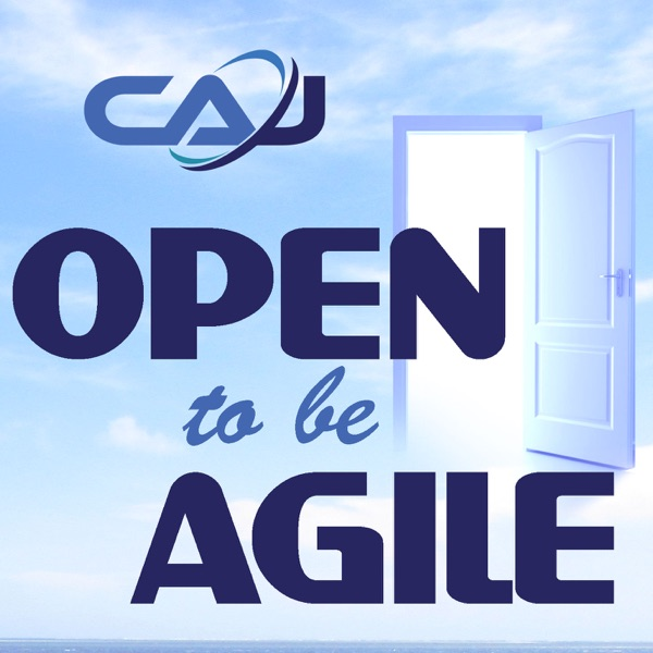 Open to be Agile