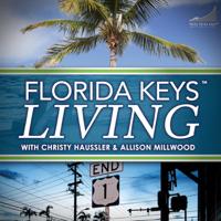 Florida Keys Living podcast