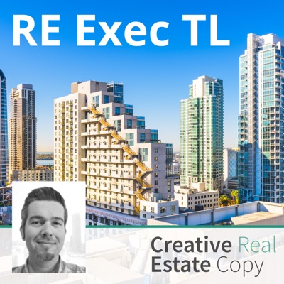 RE EXEC TL | Real Estate Executive Thought Leadership Podcast
