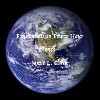 Existenialism Power Hour with Jamie L. Clark podcast