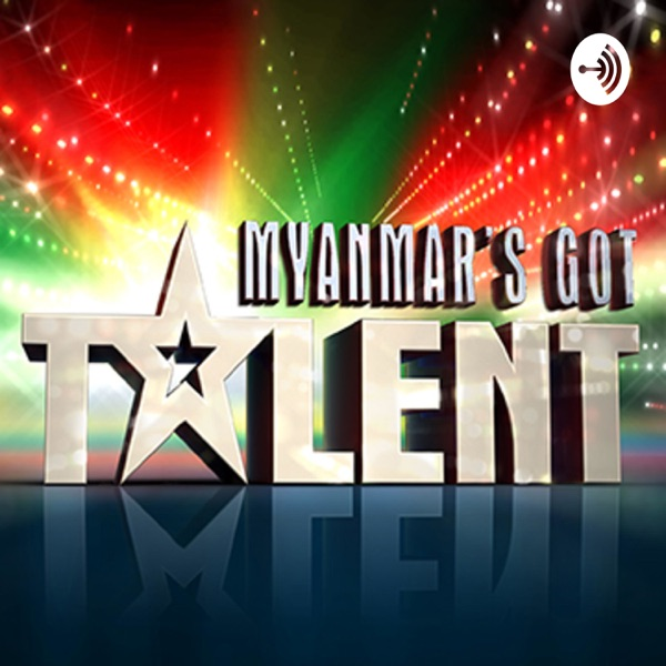 Myanmar Got Talent