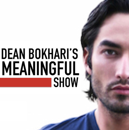 Cover image of Meaningful Show with Dean Bokhari