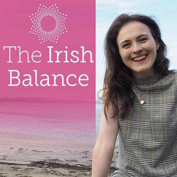 The Irish Balance Podcast