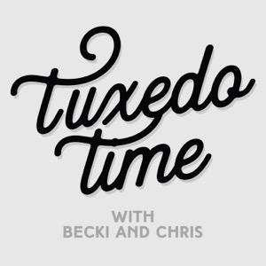 The Tuxedo Time Podcast