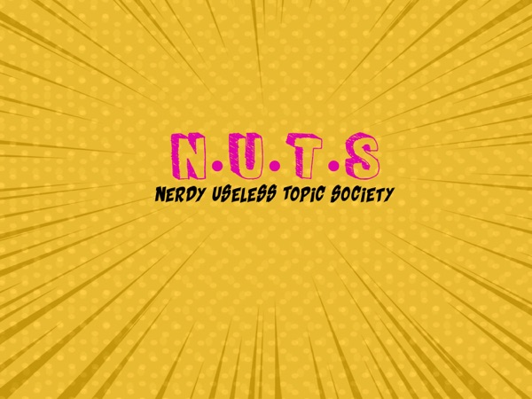 The Nerdy Useless Topic Society Podcast