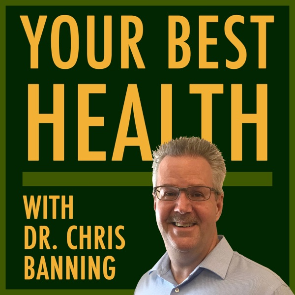 Your Best Health with Dr. Banning