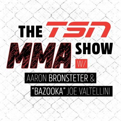 The TSN MMA Show Podcast:TSN