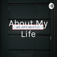 About My Life podcast