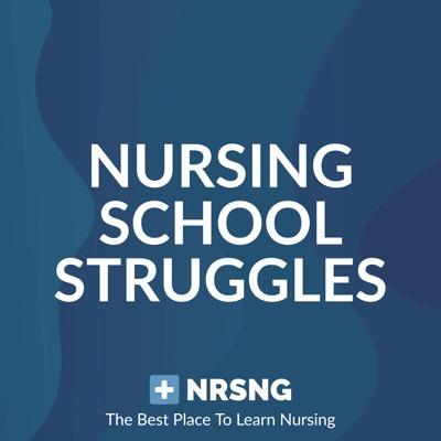 Nursing School Struggles by NRSNG