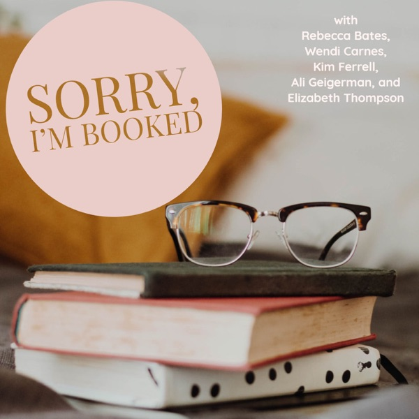 Sorry, I'm Booked Podcast