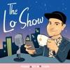 The Lo Show