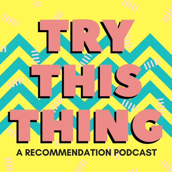 Try This Thing Podcast