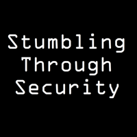Stumbling Through Security podcast