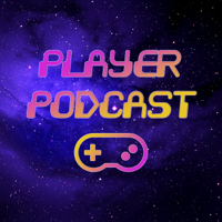 Player Podcast podcast