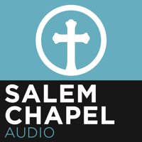Salem Chapel podcast